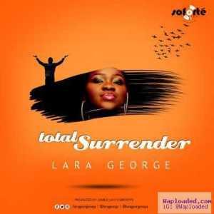 Lara George - Total Surrender